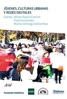 Jóvenes, culturas urbanas y redes digitales de [Fundación Telefónica]