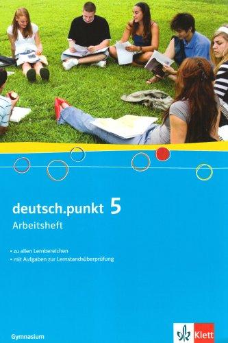 deutsch.punkt 5. Allgemeine Ausgabe Gymnasium: Arbeitsheft Klasse 9 (deutsch.punkt. Allgemeine Ausgabe Gymnasium ab 2005) Punkte 9