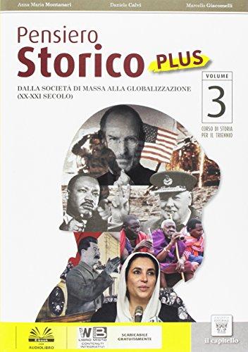 Pensiero storico plus. Per le Scuole superiori. Con DVD-ROM. Con e-book. Con espansione online: 3