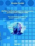 Der Knowing-Doing-Gap im Innovationsprozess postindustrieller Gesellschaften: Eine entwicklungsdynamische und evolutionsstrategische Analyse