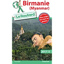 Guide du Routard Birmanie (Myanmar) 2017/18 (French Edition)