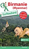 Guide du Routard Birmanie (Myanmar) 2017/18