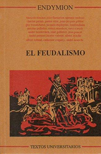 El feudalismo (Textos universitarios) por Pierre Vilar