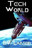 Tech World: Volume 3 (Undying Mercenaries Series)