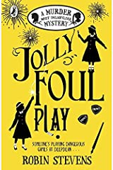Jolly Foul Play: A Murder Most Unladylike Mystery Paperback