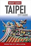 Insight Guides: Taipei City Guide (Insight City Guides)