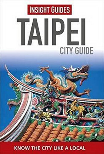Taipei City Insight Guides (Insight City Guides) por Vv.Aa.