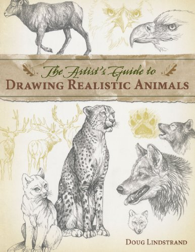 Artist's Guide to Drawing Realistic Animals por Doug Lindstrand