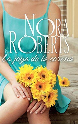 La joya de la corona: Los Cordina (4) (Nora Roberts) por Nora Roberts