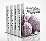 Crochet Collection: 70 Different Crochet Projects You Can Make For Yourself Or For A Gift: (Crochet Dreamcatcher, Fall Crocheting, Crochet Jewelry)