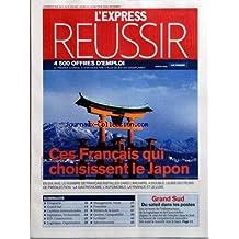 EXPRESS REUSSIR (L') [No 2920] du 21/06/2007 - CES FRANCAIS QUI CHOISISSENT LE JAPON - EN DIX ANS LE NOMBRE DE FRAN-½AIS INSTALLES DANS L'ARCHIPEL A DOUBLE - SOMMAIRE - DIRIGEANTS - GRAND SUD - CARRIERES INTERNATIONALES - INGENIEURS TECHNICIENS - BTP CONSTRUCTION - LOGISTIQUE ORGANISATION - MANAGEMENT VENTE - FRANCHISE - METIERS DE LA SANTE - GESTION COMPTABILITE - JURIDIQUE - ADMINISTRATION - GRAND SUD - DU SOLEIL DANS LES POSTES - LES SECTEURS DE L'INFORMATIQUE DE LA LOGISTIQUE ET DE L'IMMOBI