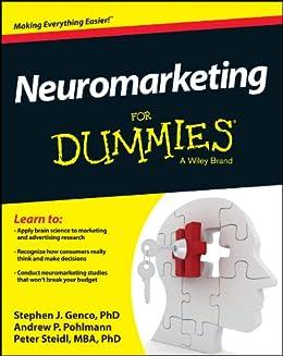 Neuromarketing For Dummies von [Genco, Stephen, Pohlmann, Andrew, Steidl , Peter]