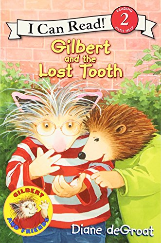 Gilbert and the Lost Tooth (I Can Read. Level 2)