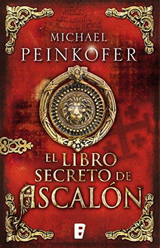 El libro secreto de ascalón por Michael Peinkofer