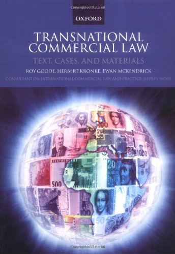 Transnational Commercial Law: Text, Cases and Materials (Text Cases & Materials)