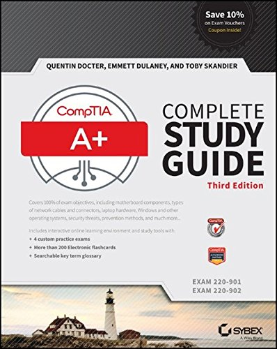 CompTIA A+ Complete Study Guide: Exams 220-901 and 220-902