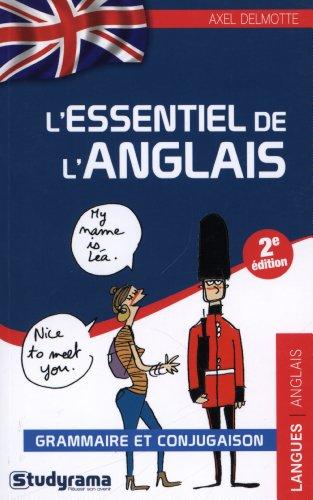 L'essentiel de l'anglais : Grammaire et Conjugaison