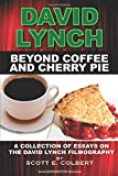 Beyond Coffee and Cherry Pie