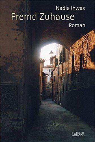 Fremd Zuhause: Roman (R.G. Fischer INTERBOOKs ECO)