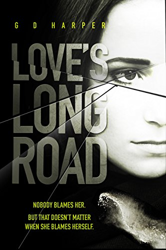 Love's Long Road by GD Harper
