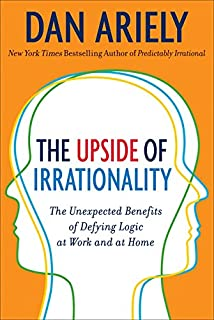 The Upside of Irrationality: The Unexpected Benefits of Defying Logic at Work and at Home (0062086448) | Amazon price tracker / tracking, Amazon price history charts, Amazon price watches, Amazon price drop alerts