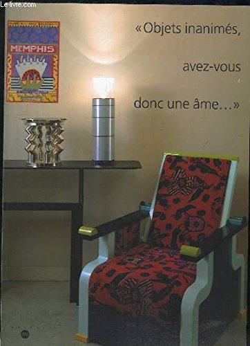 Objets inanimés, avez-vous donc une âme...: Deus décennies de design domestique 1980-1999