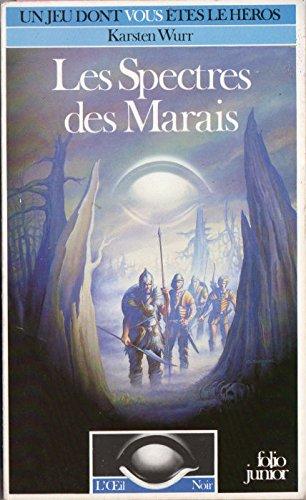 L'Oeil Noir n 15 : Les Spectres des Marais