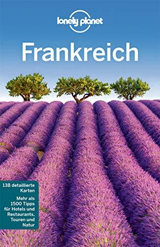 Lonely Planet Reiseführer Frankreich: mit Downloads aller Karten (Lonely Planet Reiseführer E-Book) -