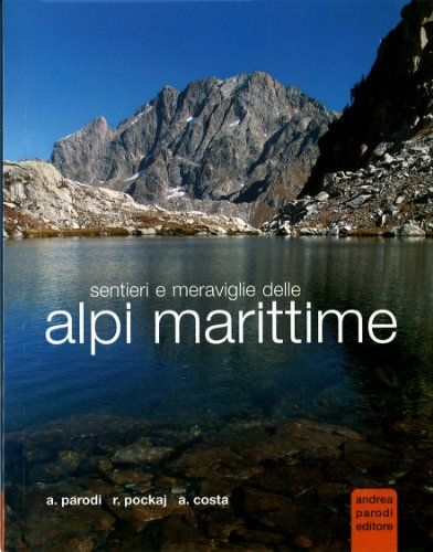 Sentieri e meraviglie delle Alpi Marittime