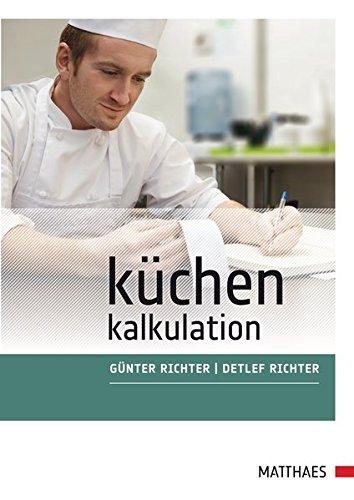 Küchenkalkulation: vom Wareneinsatz zur Preisgestaltung PDF Online ...