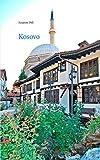 Kosovo - Informieren - Reisen - Erinnern -