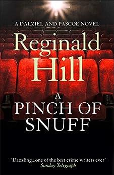 A Pinch of Snuff (Dalziel & Pascoe, Book 5) by [Hill, Reginald]