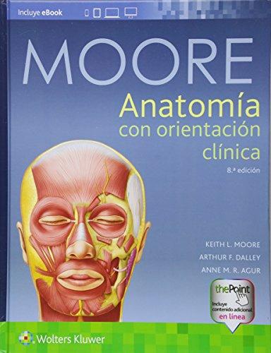 Anatomia con orientacion clinica por Keith L. Moore