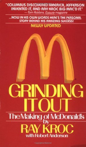 Grinding It Out: The Making Of McDonald's by Kroc, Ray (1992) Mass Market Paperback