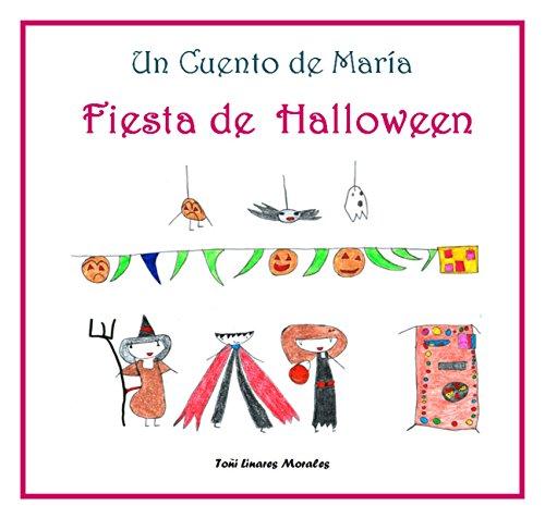 Fiesta de Halloween (Los cuentos de María) (Spanish Edition)