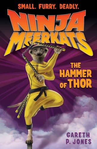 The Hammer of Thor (Ninja Meerkats)