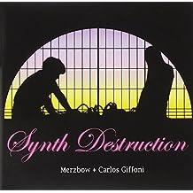 Synth Destruction