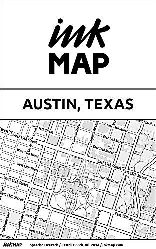 Inkmap Austin, Texas - Karten für eReader, Sehenswürdigkeiten, Kultur, Ausgehen (German)