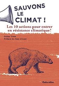 Sauvons le climat ! par Gildas Véret