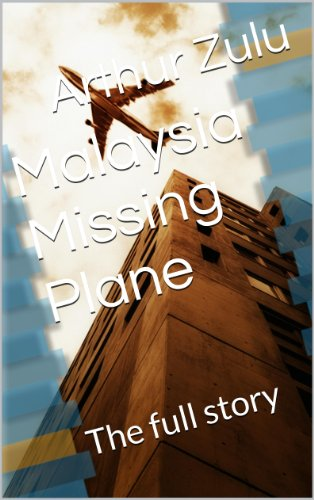 malaysia-missing-plane-the-full-story-english-edition