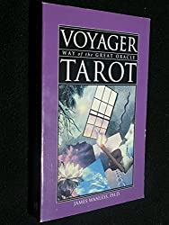 Voyager Tarot, Way of the Great Oracle by James Wanless (1998-05-31)
