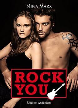 Rock You - volume 1 par [Marx, Nina]