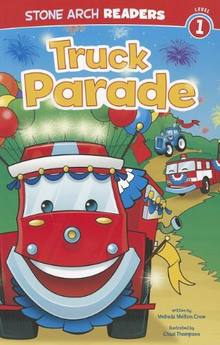 Parade Arch (Truck Parade (Stone Arch Readers: Level 1))