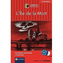 L'Île de la mort: Compact Lernkrimi. Lernziel Französisch Grammatik - Niveau A1
