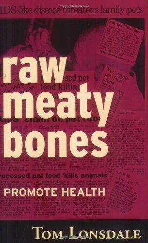 Raw Meaty Bones: Promote Health by Tom Lonsdale (2001-08-01)