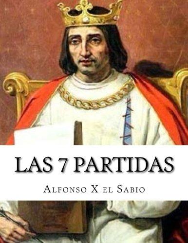Las 7 Partidas por Alfonso X el Sabio