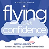 Flying with Confidence: A Guided Relaxation