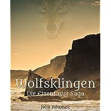 Wolfsklingen (Die Eisenfaust-Saga 2)
