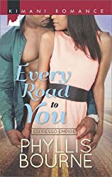 Every Road to You (Mills & Boon Kimani) (Espresso Empire, Book 1)