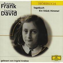 Anne Frank, Janina David: Das Tagebuch der Anne Frank /Ein Stück Himmel